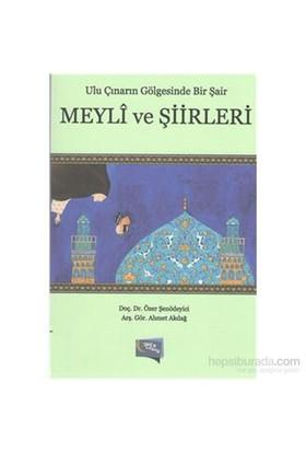 Meyli Ve Şiirleri-Ahmet Akdağ
