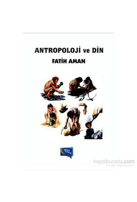 Antropoloji Ve Din-Fatih Aman
