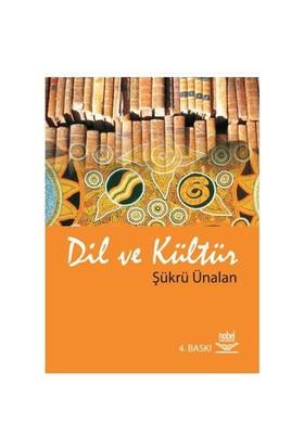 Dil Ve Kültür-Şükrü Ünalan