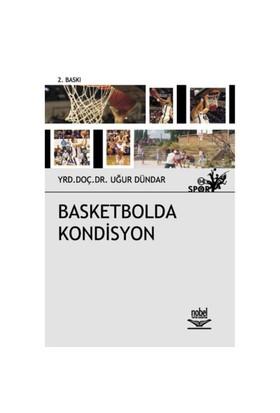 Basketbolda Kondisyon - Yrd. Doç. Dr. Uğur Dündar