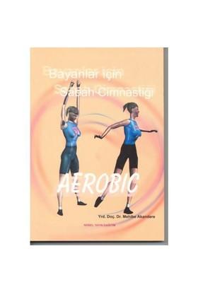 Bayanlar İçin Sabah Cimnastiği-Mehibe Akandere