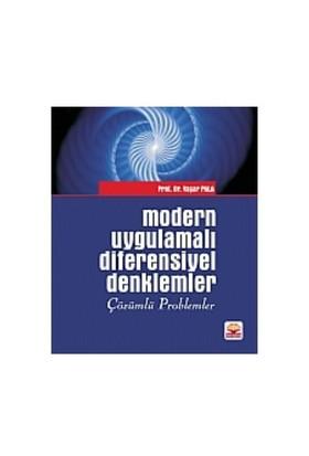 Modern Uygulamalı Diferensiyel Denklemler Çözümlü Problemler
