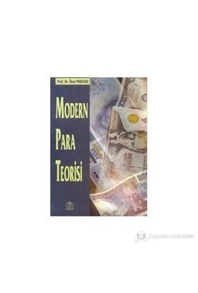 Modern Para Teorisi-İlker Parasız
