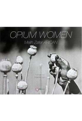 Opium Women-Melih Zafer Arıcan