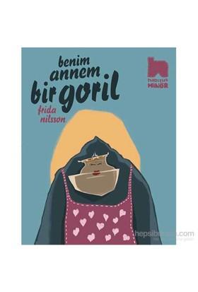 Benim Annem Bir Goril - Frida Nilsson