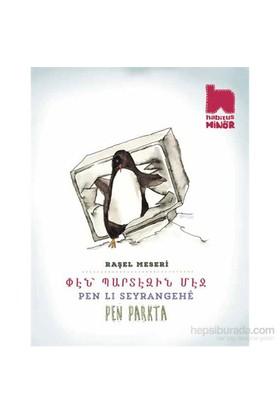 Pen Lı Seyrangehe / Pen Parkta-Raşel Meseri