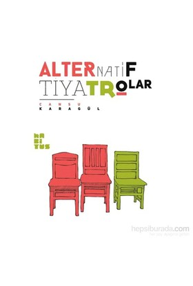 Alternatif Tiyatrolar-Cansu Karagül