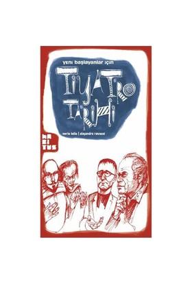Yeni Başlayanlar İçin Tiyatro Tarihi-Nerio Tello