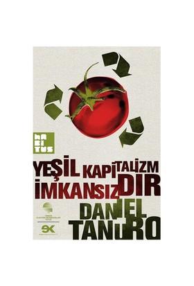 Yeşil Kapitalizm İmkansızdır - Daniel Tanuro