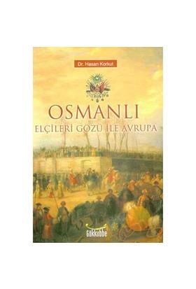 Osmanlı Elçleri Gözü İle Avrupa