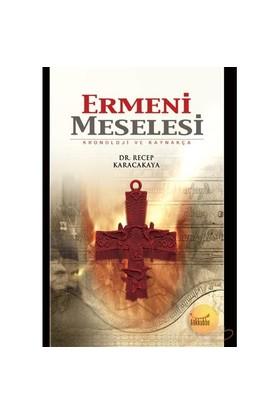 Ermeni Meselesi - Kronoloji Ve Kaynakça