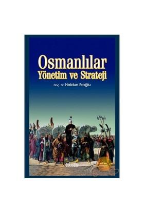 Osmanlılar - Yönetim Ve Strateji