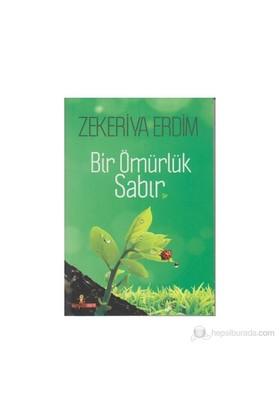 Bir Ömürlük Sabır-Zekeriya Erdim