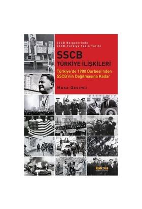 Sscb Türkiye İlişkileri - (Türkiye'De 1980 Darbesi'Nden Sscb'Nin Dağılmasına Kadar)-Musa Qasımlı