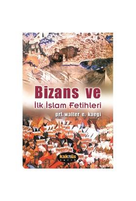 Bizans ve İlk İslam Fetihleri