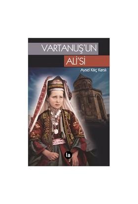 Vartanuş'Un Ali'Si-Aysel Kılıç Karslı