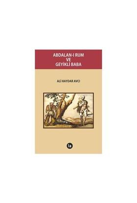 Abdalan-I Rum Ve Geyikli Baba-Ali Haydar Avcı