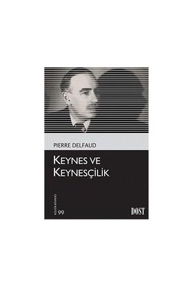 Keynes Ve Keynesçilik-Pierre Delfaud