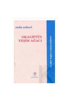 Okaliptüs Yeşim Ağacı-Seda Cebeci
