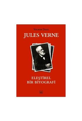 Jules Verne - Eleştirel Bir Biyografi (Ciltsiz)