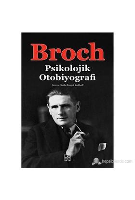 Psikolojik Otobiyografi-Hermann Broch