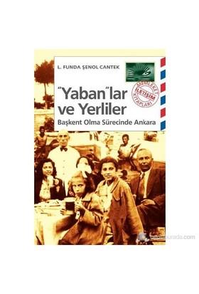 """""""Yaban""""Lar Ve Yerliler-L. Funda Şenol Cantek"""
