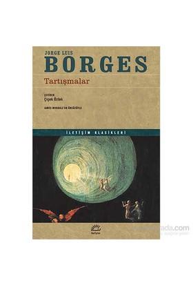 Tartışmalar-Jorge Luis Borges