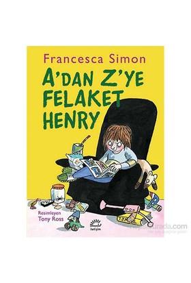 A'Den Z'Ye Felaket Henry-Francesca Simon