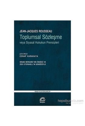 Toplumsal Sözleşme - Veya Siyasal Hukukun Prensipleri - Jean Jacques Rousseau