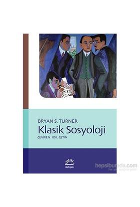 Klasik Sosyoloji-Bryan S. Turner