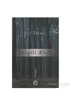 Sevgili Alef-Elif Türker