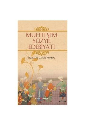 Muhteşem Yüzyıl Edebiyatı-Cemal Kurnaz