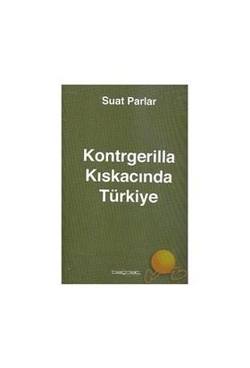 Kontgerilla Kıskacında Türkiye