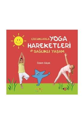 Çocuklarla Yoga Hareketleri ve Sağlıklı Yaşam