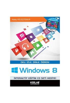 Windows 8 - Atalay Keleştemur