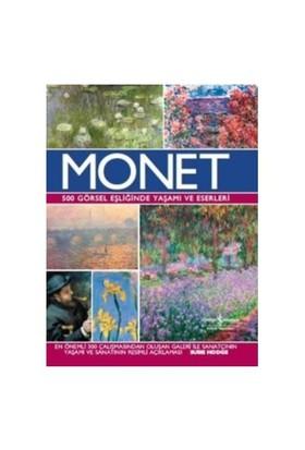 Monet: 500 Görsel Eşliğinde Yaşamı Ve Eserleri-Susie Hodge