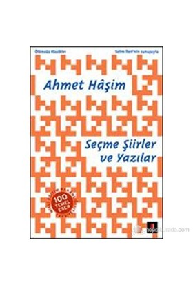 Seçme Şiirler Ve Yazılar-Ahmet Haşim