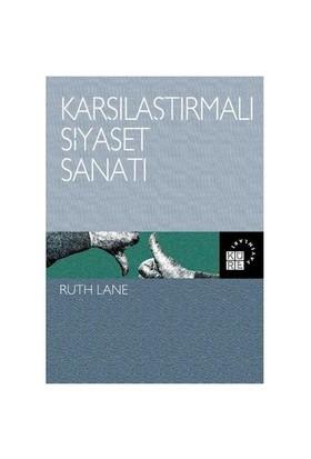 Karşılaştırmalı Siyaset Sanatı - Ruth Lane