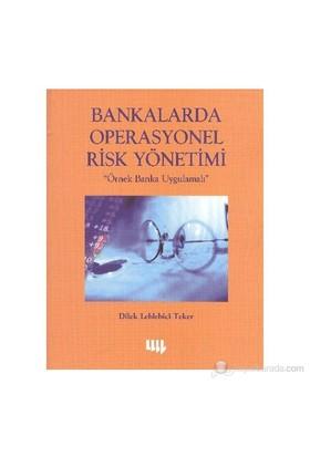 Bankalarda Operasyonel Risk Yöntemi-Dilek Leblebici Teker