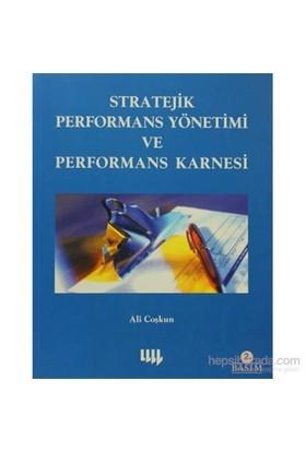 Stratejik Performans Yönetimi Ve Performans Karnesi-Ali Coşkun