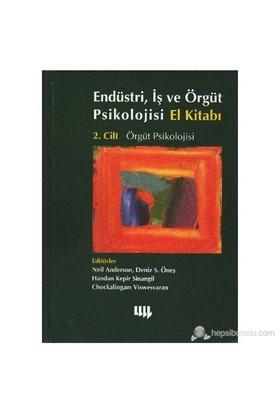 Düstri İş Ve Örgüt Psikolojisi El Kitabı Cilt 2 Örgüt Psikolojisi-Kolektif