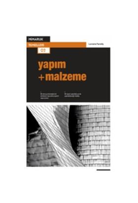 Yapım + Malzeme - Lorraine Farrelly