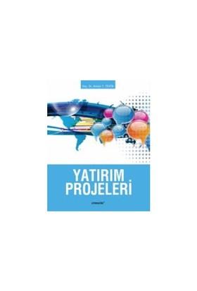 Yatırım Projeleri-Arman T. Tevfik
