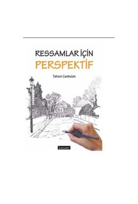 Ressamlar İçin Perspektif-Tahsin Canbulat