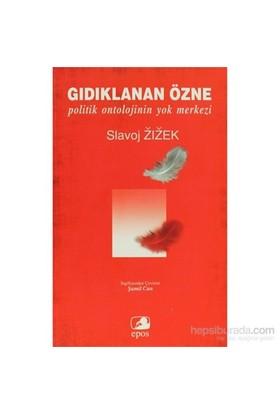Gıdıklanan Özne-Slavoj Zizek
