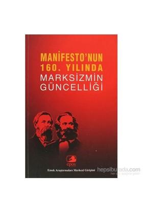 Manifesto'Nun 160. Yılında Marksizmin Güncelliği-Derleme