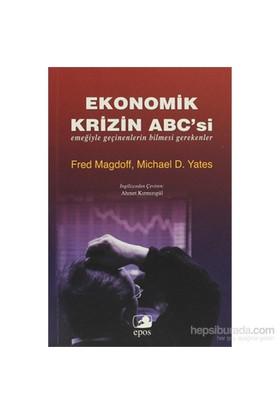Ekonomik Krizin Abc'Si-Michael D. Yates