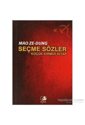 Seçme Sözler - Küçük Kırmızı Kitap-Mao Zedung