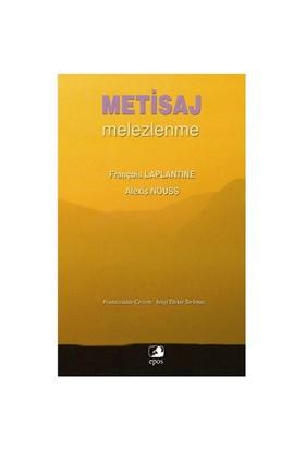 Metisaj (Melezlenme) - François Laplantine