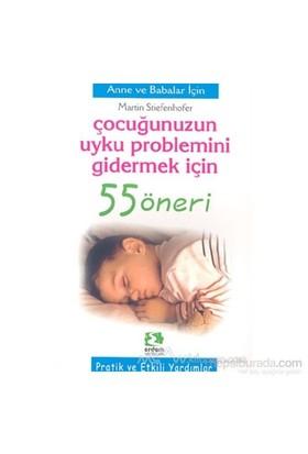 Çocuğunuzun Uyku Problemini Gidermek İçin 55 Öneri-Martin Stieefenhofer